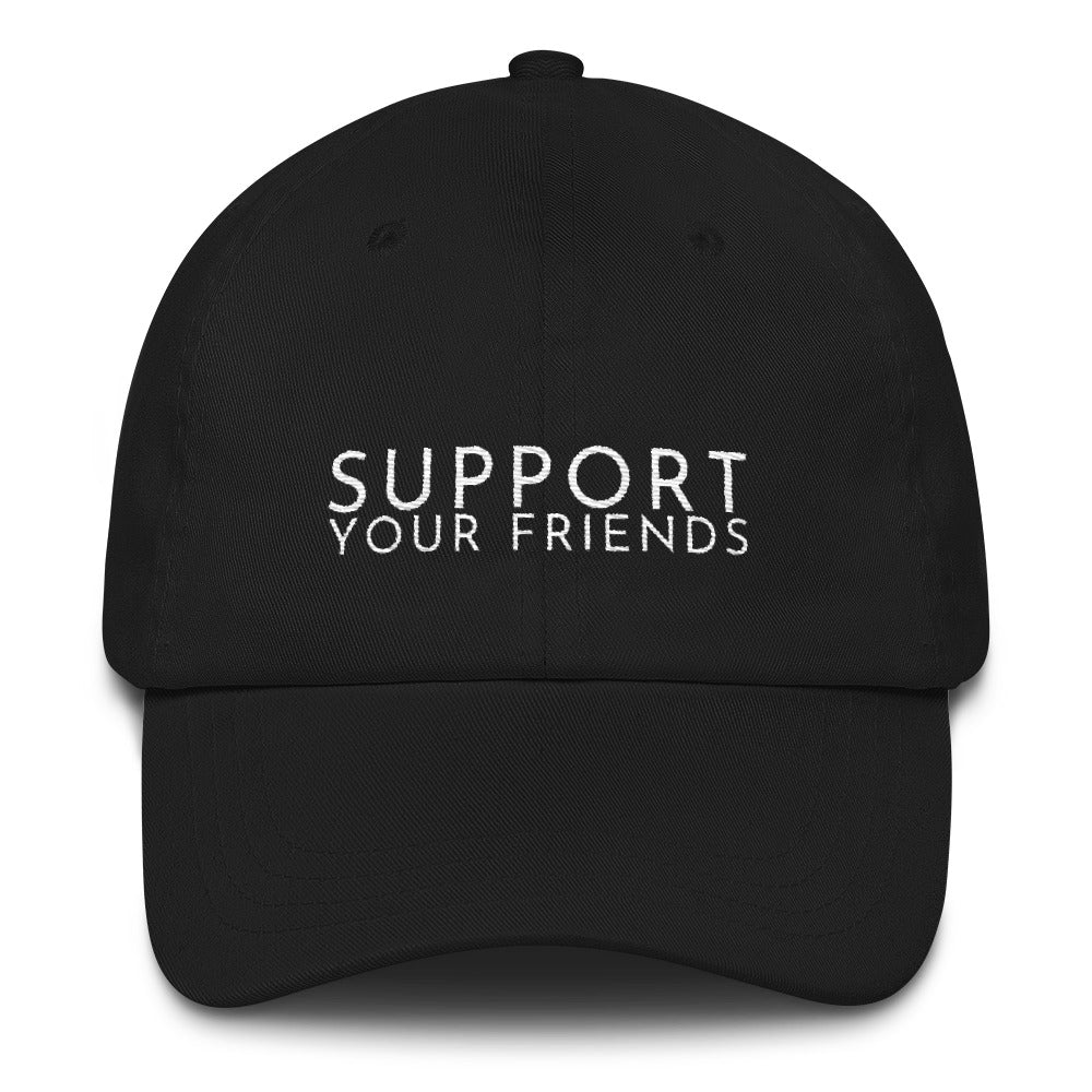 Black embroidered empowering women's statement baseball hat. 'Support Your Friends' Ethically made. Still cute AF. [minimalist apparel//sweatshop free]