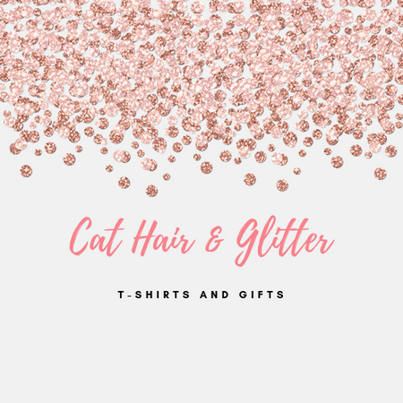 Cat Hair and Glitter