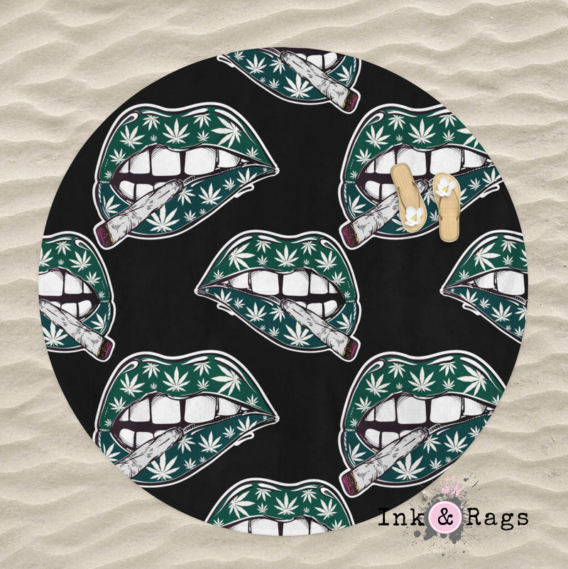 Cannabis Lips and Blunts Round Beach Towel