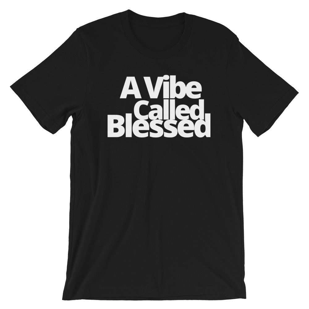 Vibe Called Blessed Short-Sleeve Unisex Tee