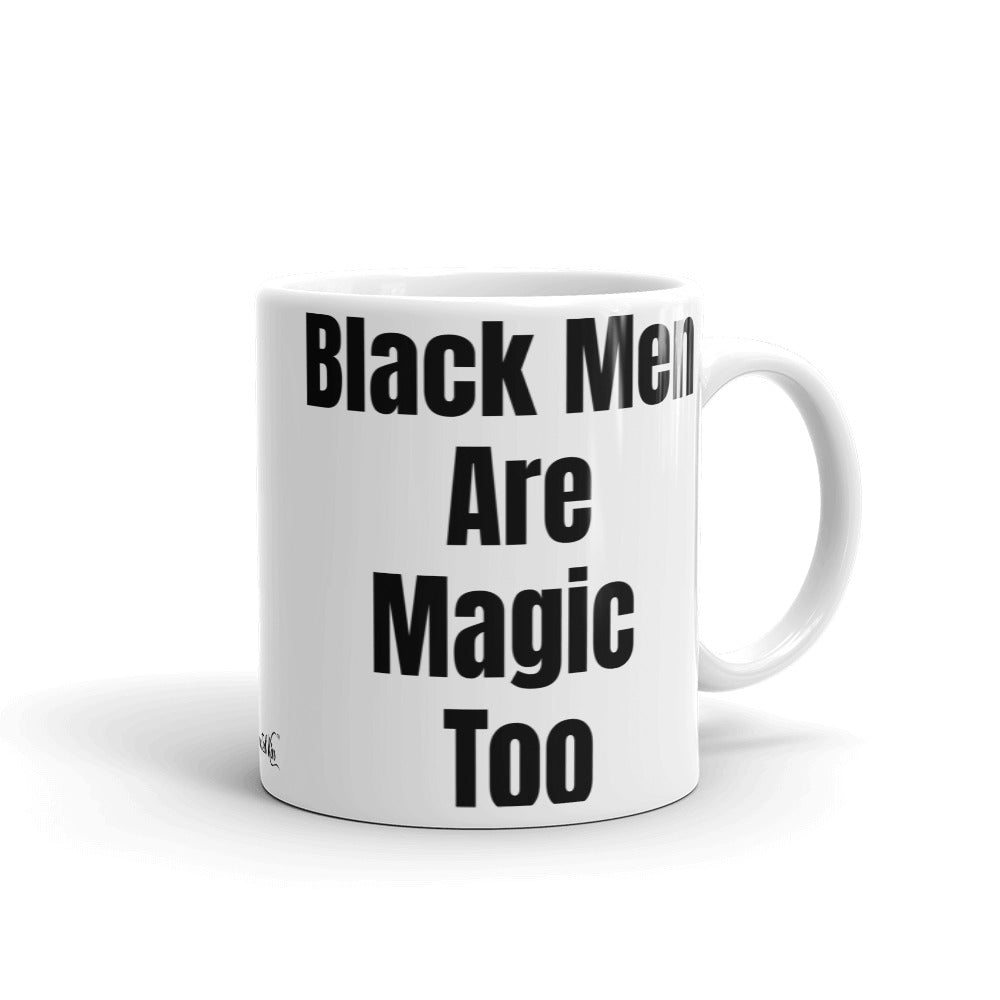 Black Men are Magic Too Mug