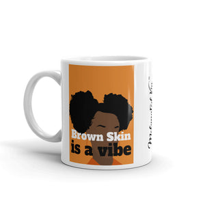 Brown Skin is a Vibe Mug