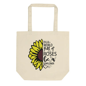 Be a Sunflower Eco Tote Bag