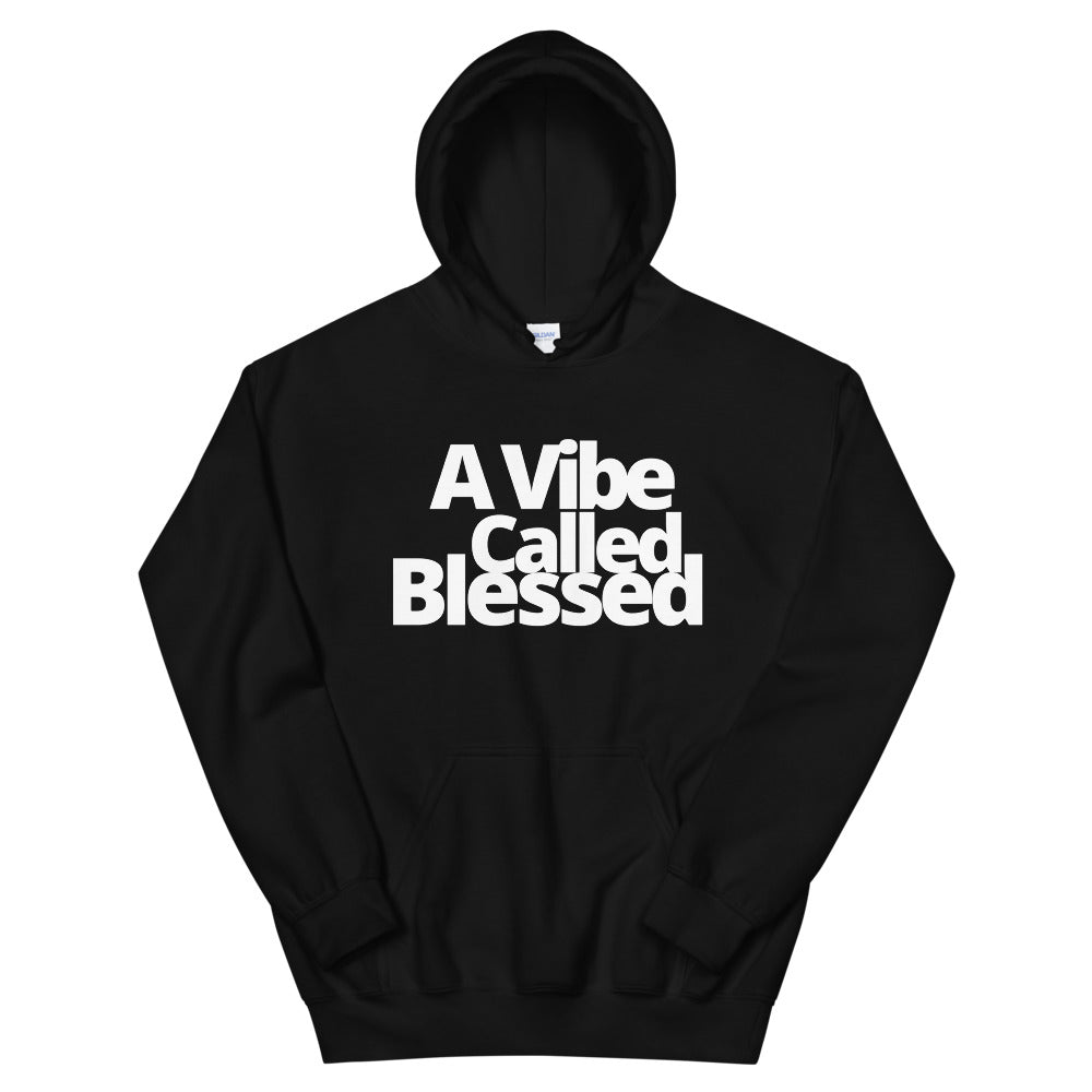 Vibe Called Blessed Unisex Hoodie