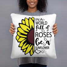 Load image into Gallery viewer, Be a Sunflower Basic Pillow