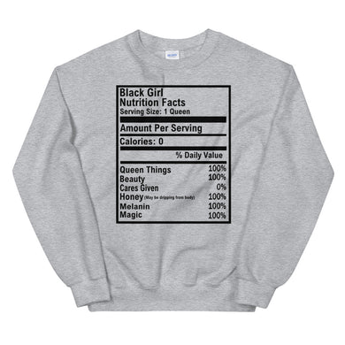 Black Girl Nutrition Facts Unisex Sweatshirt