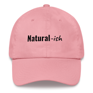 Natural-ish Dad hat