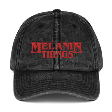 Load image into Gallery viewer, Melanin Things Vintage Cotton Twill Cap