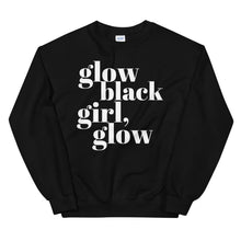 Load image into Gallery viewer, Glow Black Girl Unisex Sweatshirt