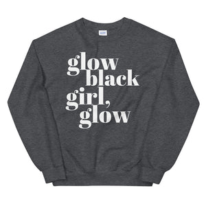 Glow Black Girl Unisex Sweatshirt