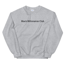 Load image into Gallery viewer, Black Billionaires Club Sweatshirt
