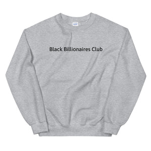 Black Billionaires Club Sweatshirt