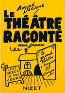 Le theatre raconté
