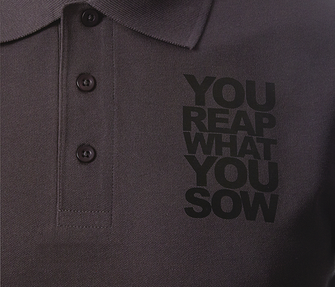 """You Reap What You Sow"" Polo - Anthracite"
