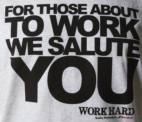 """For Those About To Work..."" T-Shirt - Ash Mélange"