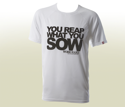 """You Reap What You Sow"" Functional T-Shirt - White"