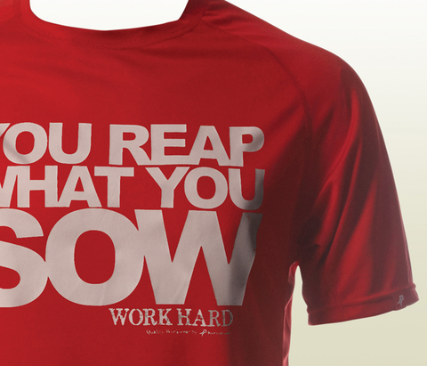 """You Reap What You Sow"" Functional T-Shirt - Red"
