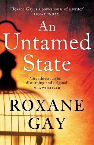 Roxanne Gay An Untamed State summer stories