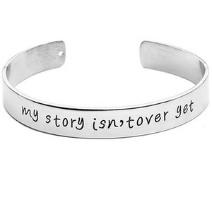 My Story Isnt Over Yet Engraved Bangle (Ships from USA)