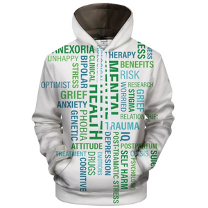 Mental Health Supportive Words 3D - Sweatshirt, Hoodie, Pullover
