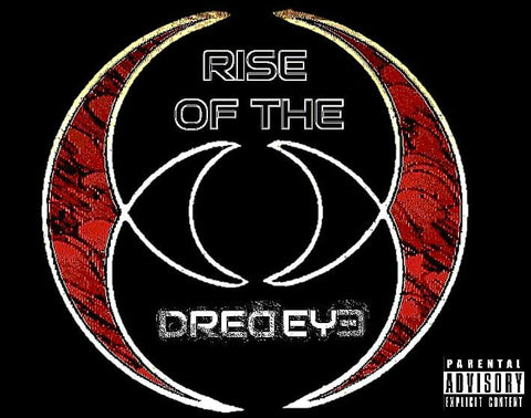 Rise Of The DredEye | Mumble Rap | Feat: Castro Bey, Freeze, Stef, Moshe, Casa, N8X & KP