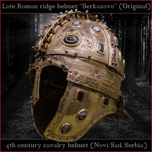 "Authentic replica - Late roman ridge helmet ""Berkasovo"" (brass & glass)"
