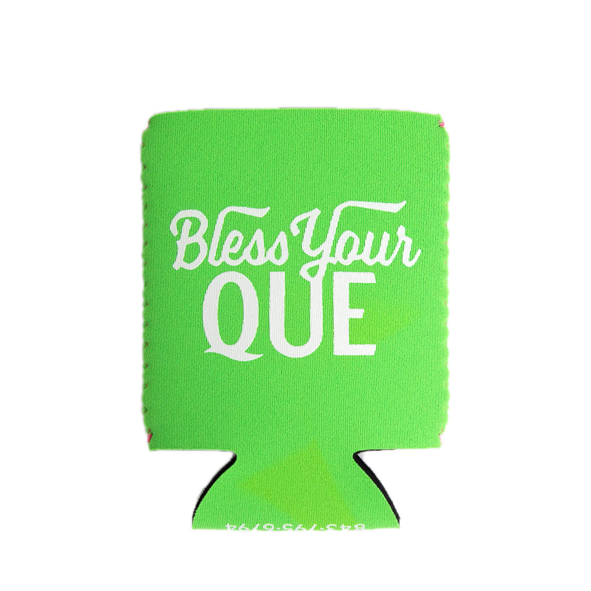 bless your que green koozie
