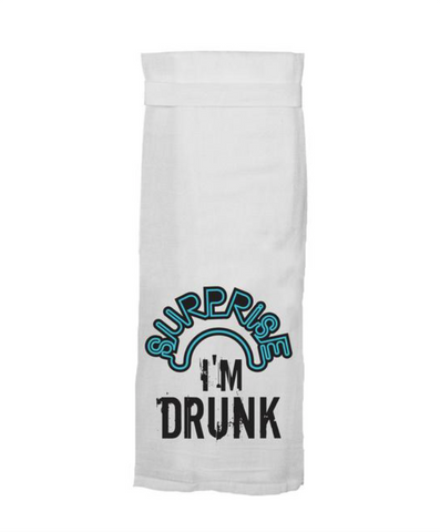 Surprise, I'm Drunk Dish Towel