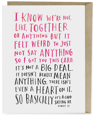 I Know We're Not Together  Card