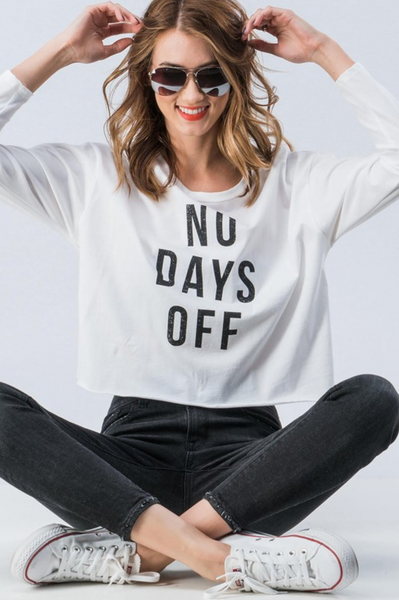 No Days Off Long Sleeve Tee