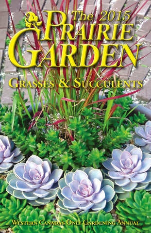 The 2015 Prairie Garden Book - Grasses & Succulents