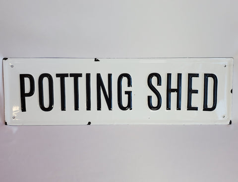 Potting Shed Sign 24x7