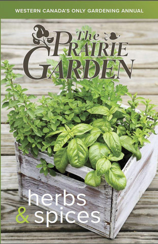 The 2017 Prairie Garden Book - Herbs and Spices