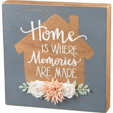 Load image into Gallery viewer, Box Sign - Home Is Where Memories Are Made