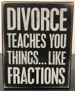 Box Sign - Divorce Fractions