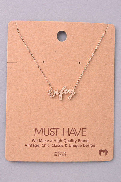 Wifey Script Pendant Necklace - Gold, Silver or Rose Gold