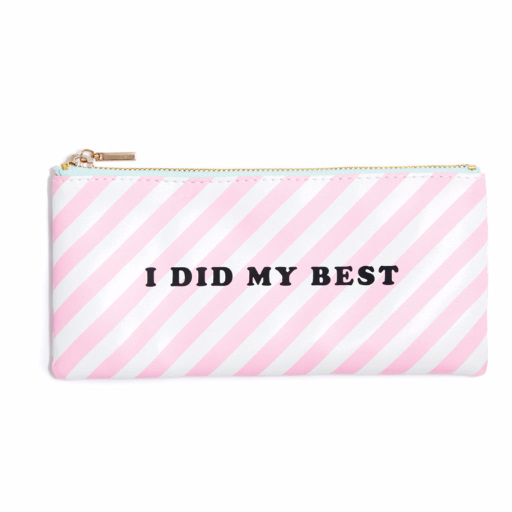 "Get it Together Pencil Pouch - ""I Did My Best"" or Florabunda"