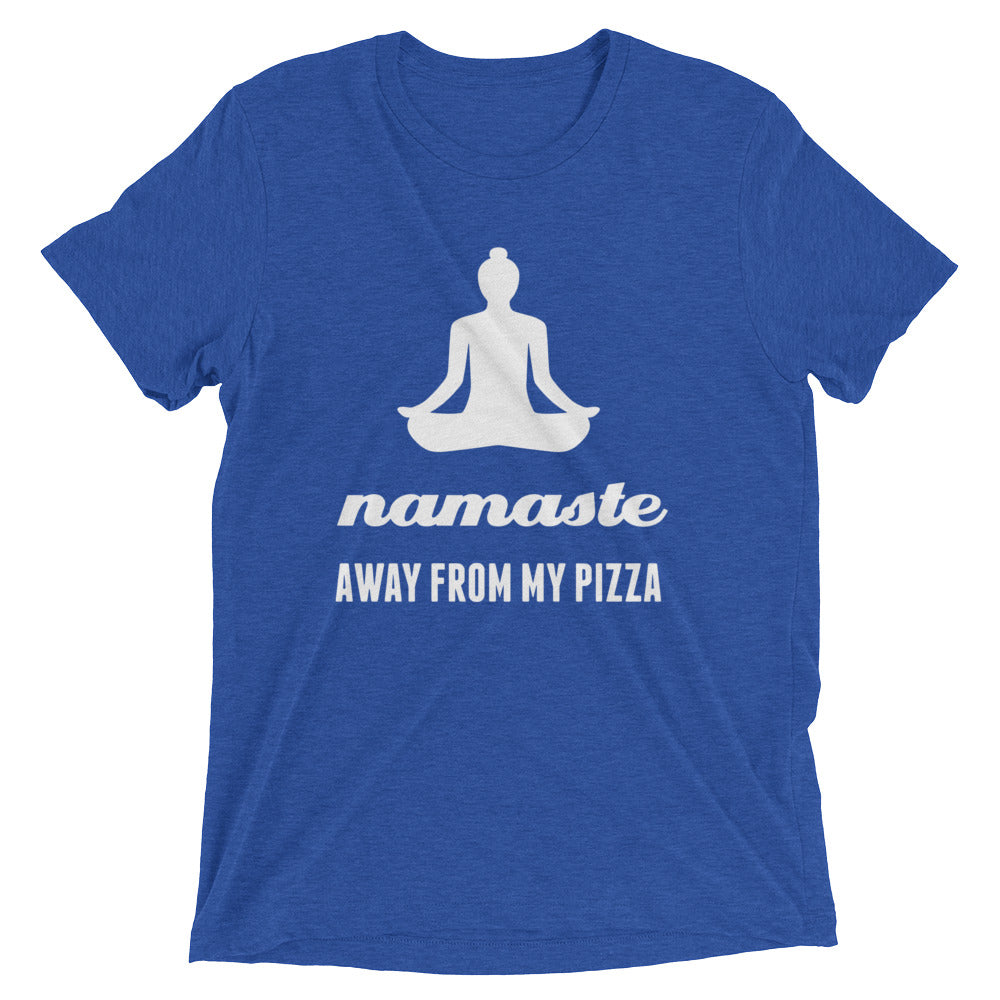 """Namaste Away From My Pizza"" Graphic Print Unisex Tee - Multiple Colors"
