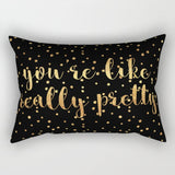 """You're Like Really Pretty"" Rectangular Throw Pillow - Pink/Black/Gold or Black/Gold"