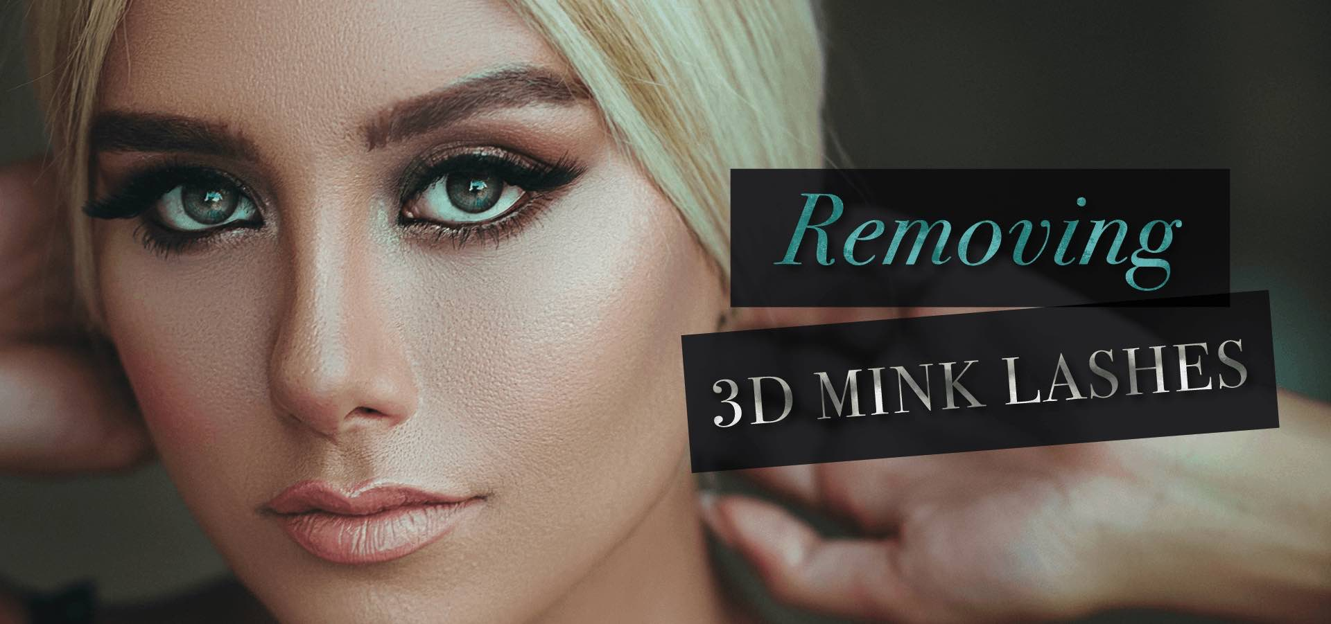 How to remove 3d mink lashes