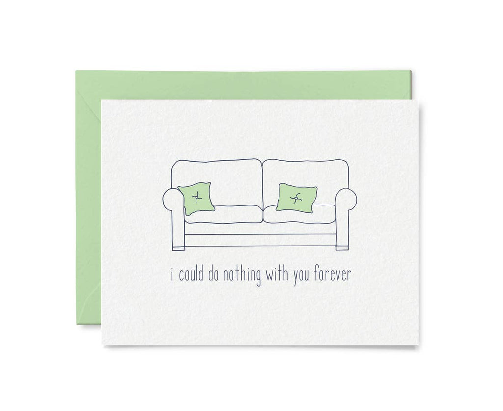 I could do nothing with you forever card
