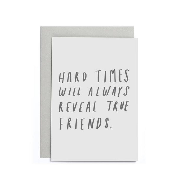 Hard Time True Friends Small Card