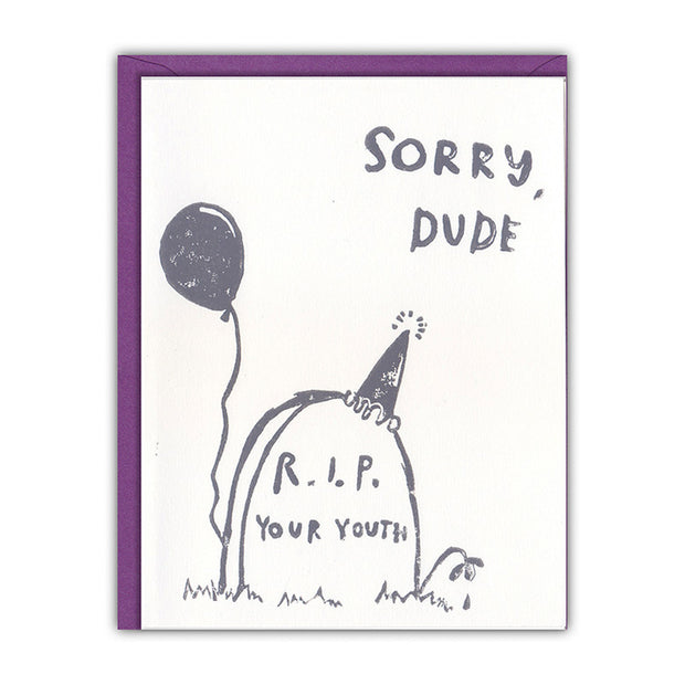 r.i.p. your youth birthday card