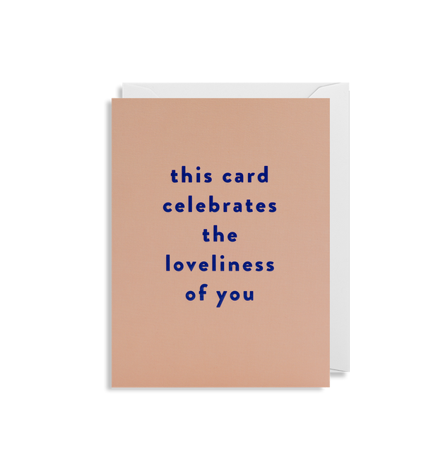 the loveliness of you card