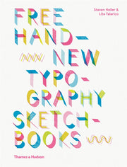 free hand: new typography sketchbook