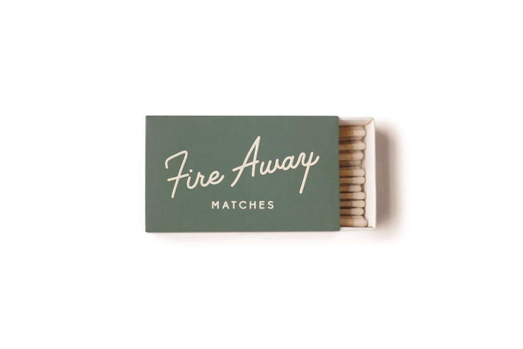 light it up, set the mood, & fire away matches