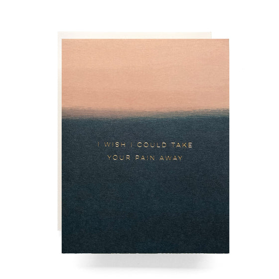 take your pain away sympathy card