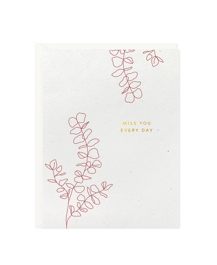 miss you every day botanical card