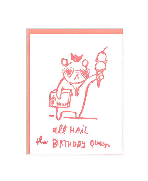 all hail the birthday queen card