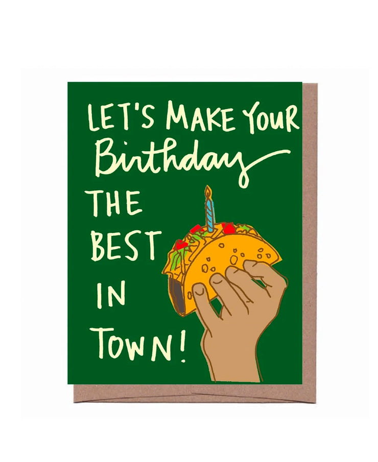 la taco best in town birthday card